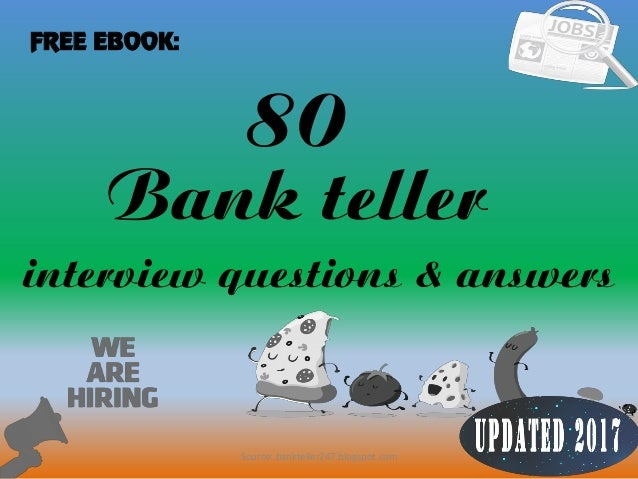 80 1 bank teller interview questions answers free ebook source bankteller247blogspot - Bank Teller Interview Questions And Answers