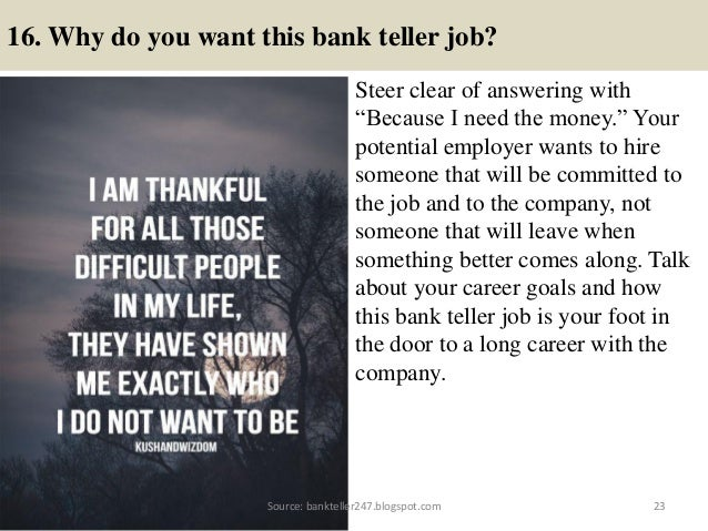 80 bank teller interview questions and answers 22source bankteller247spot 23 16 why do you want this bank fandeluxe Gallery