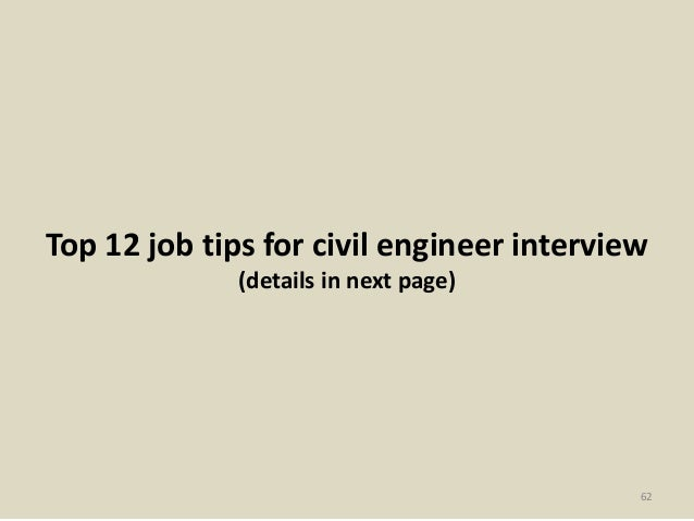 Top 12 job tips for civil engineer interview (details in next page) 62
