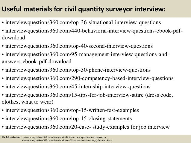 Useful materials for civil quantity surveyor interview: • interviewquestions360.com/top-36-situational-interview-questions...
