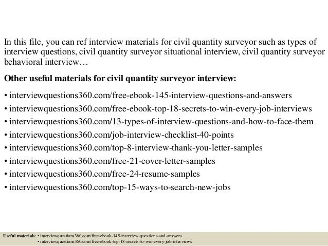 In this file, you can ref interview materials for civil quantity surveyor such as types of interview questions, civil quan...