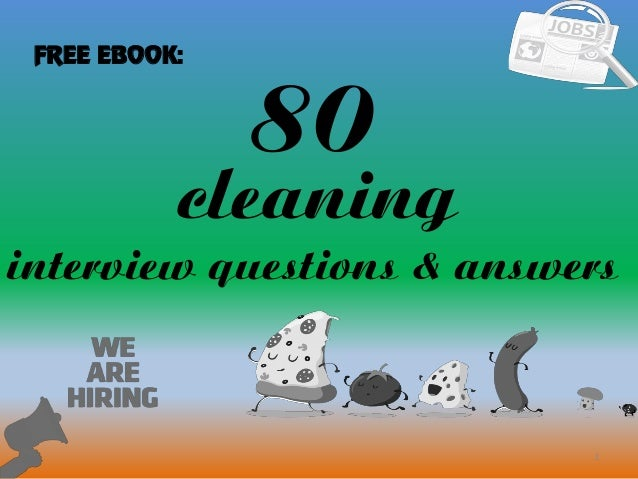 80 1 Cleaning Interview Questions U0026 Answers FREE EBOOK: .