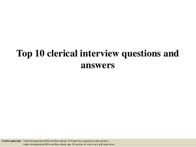 Top 10 clerical interview questions and answers