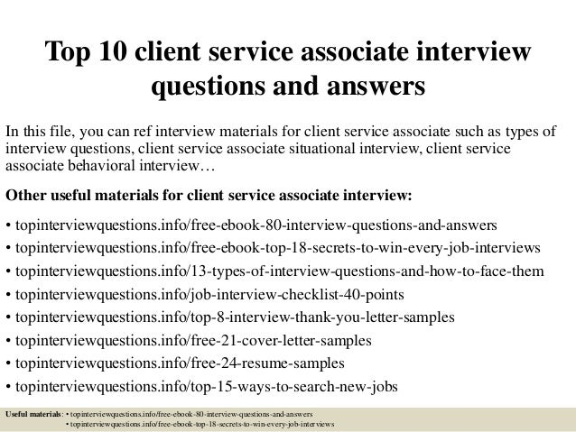 Top 10 Client Service Associate Interview Questions And Answers In This  File, ...
