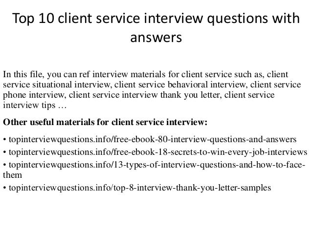 Top 10 Client Service Interview Questions With Answers In This File You Can Ref