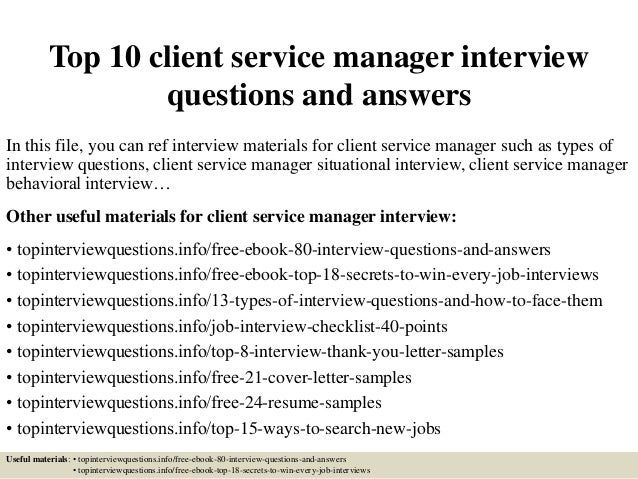 Top 10 Client Service Manager Interview Questions And Answers In This File,  ...