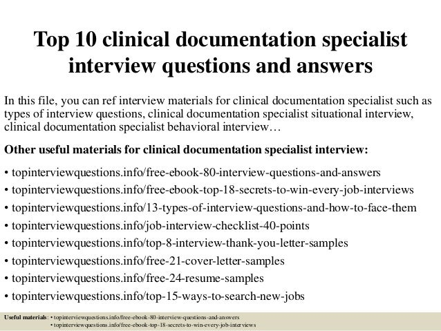 Top 10 Clinical Documentation Specialist Interview Questions And Answers In This File You Can Ref 1
