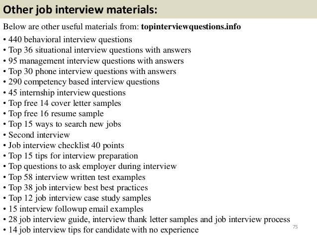 Charming ... 75. Other Job Interview Materials: Below Are Other Useful Materials  From: Topinterviewquestions.info U2022 440 Behavioral Interview Questions ...
