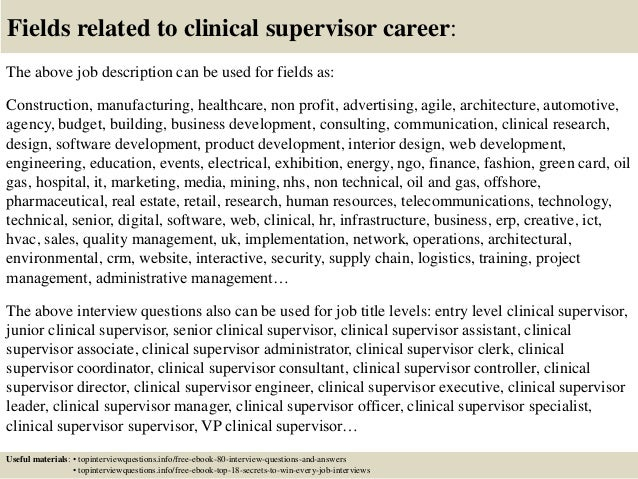 17 fields related to clinical supervisor career the above job description