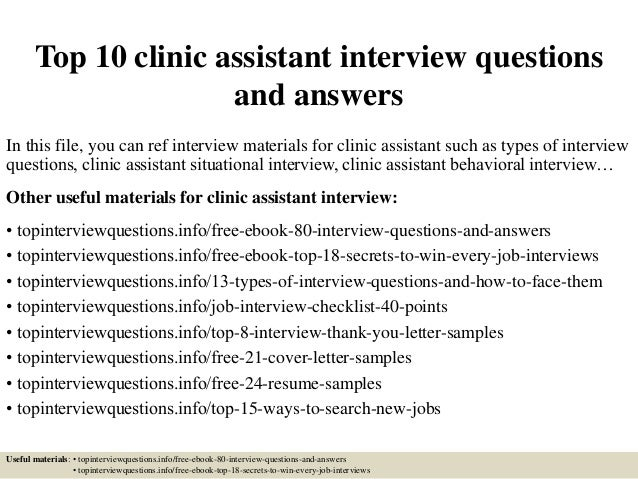 top 10 clinic assistant interview questions and answers in this file you can ref interview - Medical Assistant Interview Questions And Answers