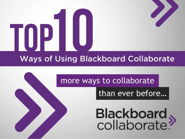 more ways to collaborate than ever before…