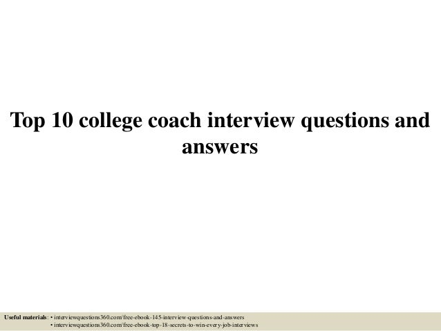 Top 10 college coach interview questions and answers
