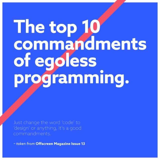 Top 10 Commandments of Egoless Programming