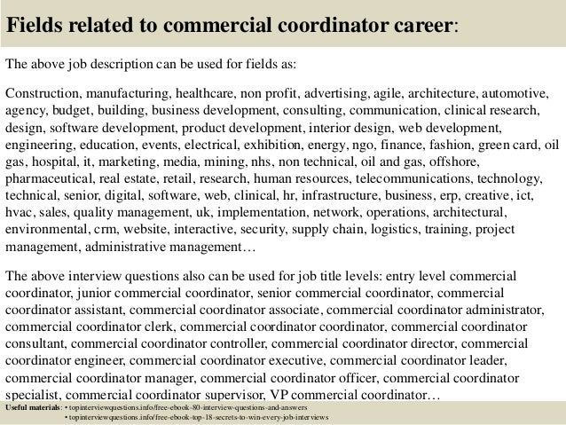 Top  Commercial Coordinator Interview Questions And Answers