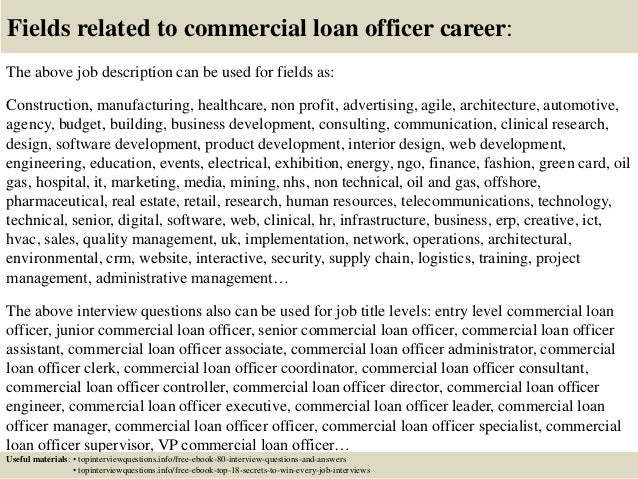 ... 17. Fields Related To Commercial Loan Officer Career: The Above Job  Description ...