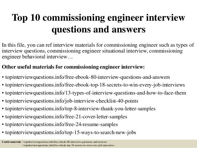 Top 10 Commissioning Engineer Interview Questions And Answers In This File,  You Can Ref Interview ...