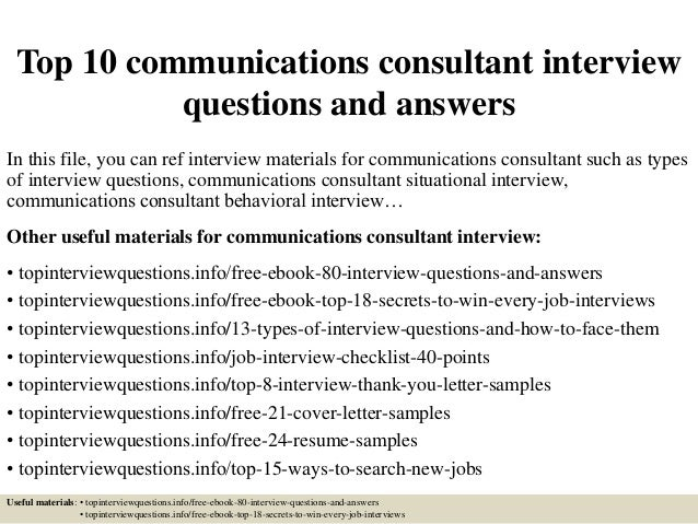 top 10 communications consultant interview questions and answers 1 638 jpg cb 1426792311