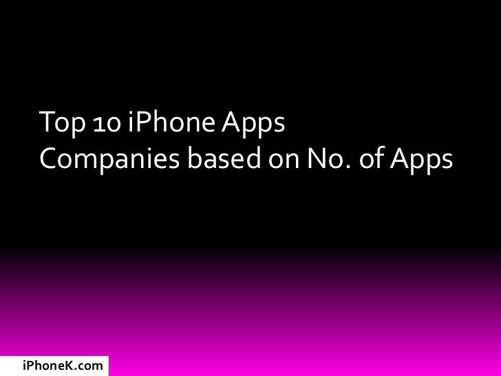 Top 10 iPhone Apps   Companies based on No. of Apps     iPhoneK.com