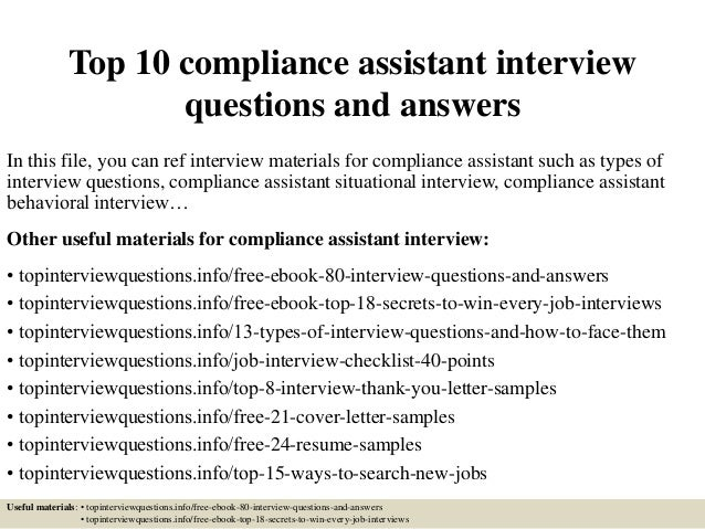 Top 10 Compliance Assistant Interview Questions And Answers In This File,  You Can Ref Interview ...