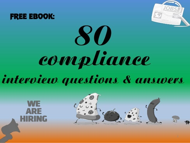 High Quality 80 1 Compliance Interview Questions U0026 Answers FREE EBOOK: ...