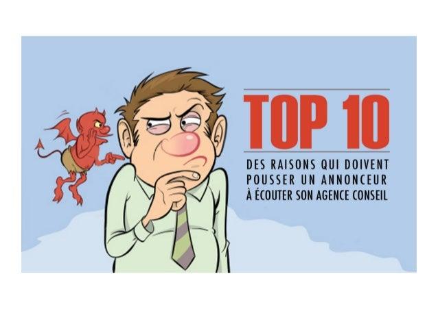 Top 10 des raisons qui doivent pousser un annonceur à écouter son agence conseil