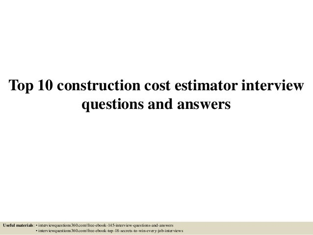 Top 10 Construction Cost Estimator Interview Questions And