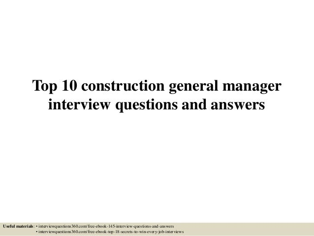 Top 10 construction general manager interview questions ...