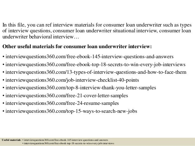 Awesome ... 2. In This File, You Can Ref Interview Materials For Consumer Loan  Underwriter Such As Types Of Interview Questions ...