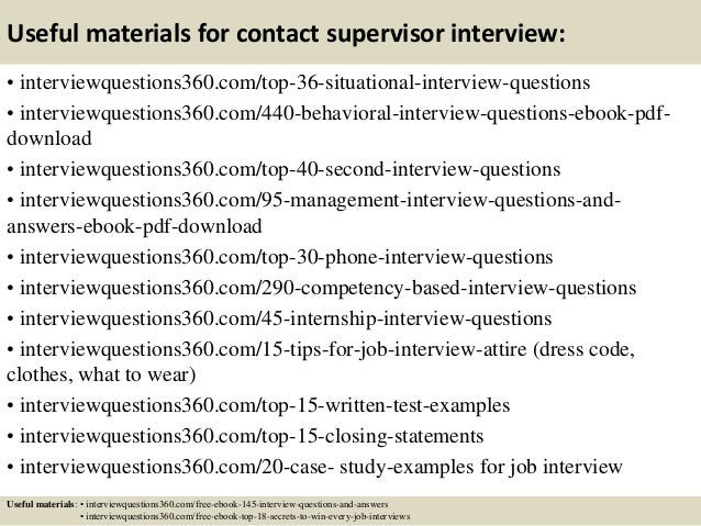 ... 13. Useful Materials For Contact Supervisor Interview: ...