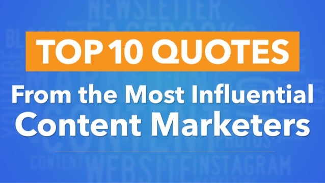 From the Most Influential Content Marketers