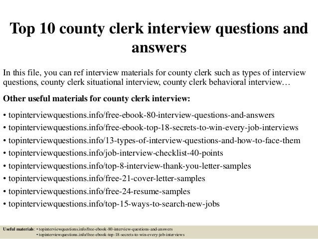 Top 10 County Clerk Interview Questions And Answers In This File, You Can  Ref Interview ...