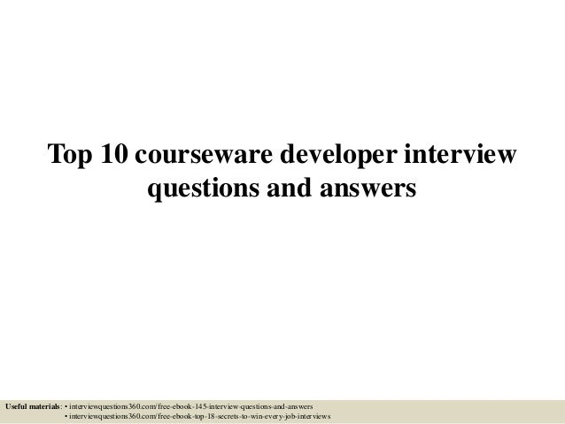 Delightful Top 10 Courseware Developer Interview Questions And Answers Useful  Materials: U2022 Interviewquestions360.com/ ...