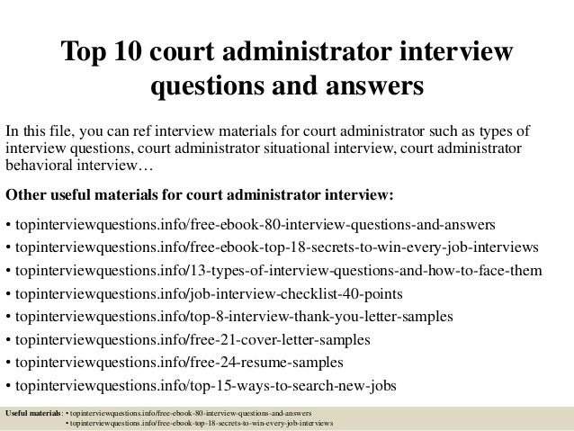 top-10-court-administrator -interview-questions-and-answers-1-638.jpg?cb=1426774618