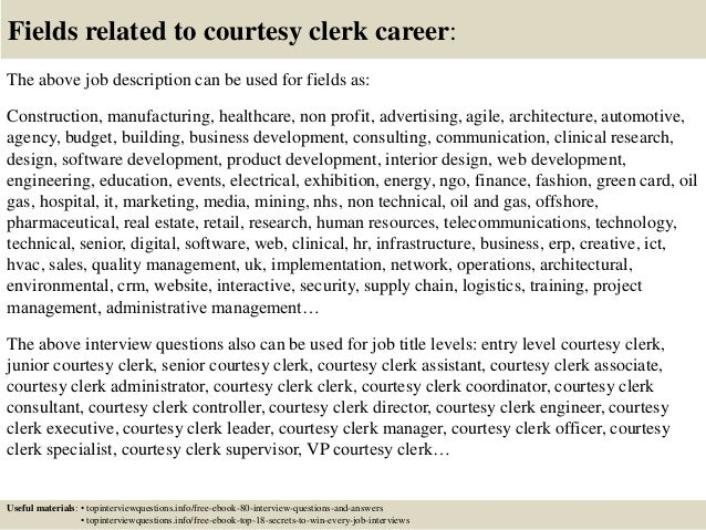 ... 17. Fields Related To Courtesy Clerk ...
