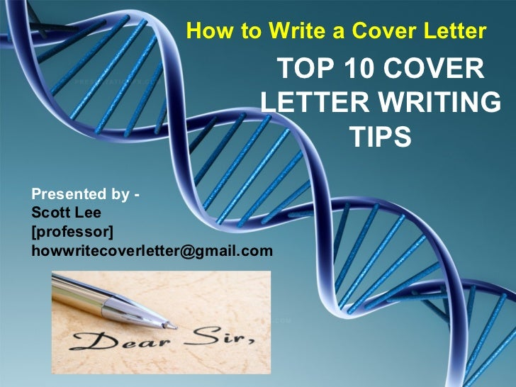 How to Write a Cover Letter                            TOP 10 COVER                           LETTER WRITING              ...