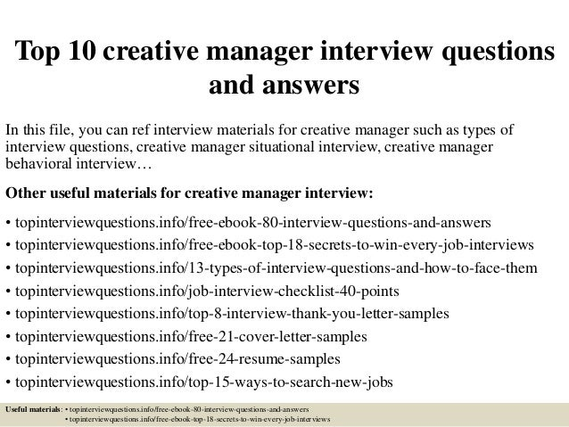 Top 10 Creative Manager Interview Questions And Answers In This File, You  Can Ref Interview ...