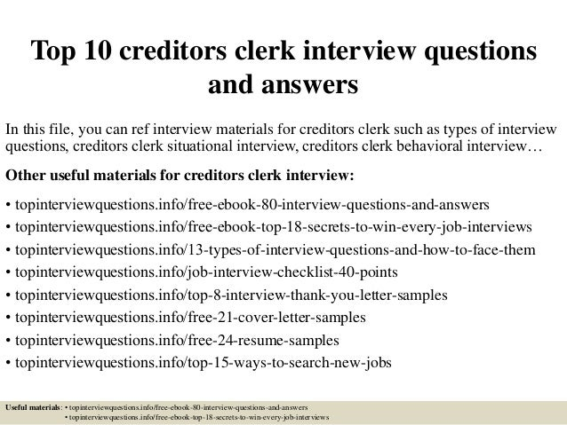 Top 10 Creditors Clerk Interview Questions And Answers In This File, You  Can Ref Interview ...