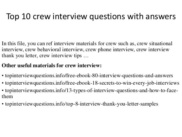top 10 crew interview questions with answers in this file you can ref interview materials - Cabin Crew Interview Questions Cabin Crew Interview Tips