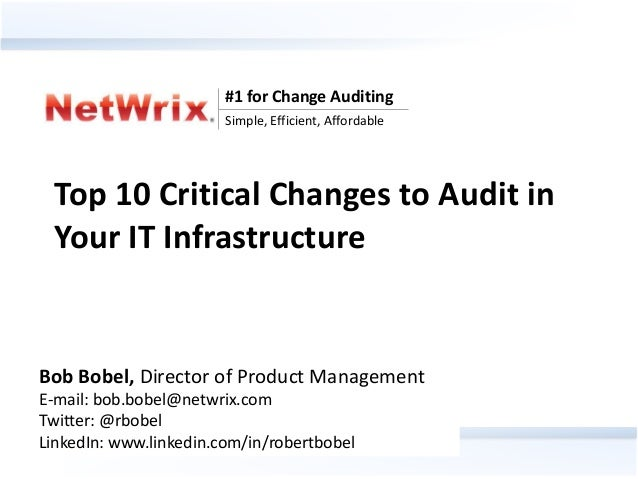 #1 for Change Auditing                                Simple, Efficient, Affordable Top 10 Critical Changes to Audit in Yo...