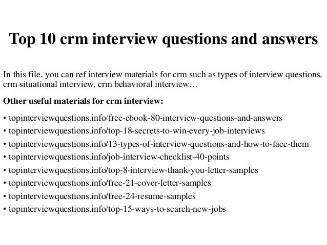 Top 10 crm interview questions and answers In this file, you can ref interview materials for crm such as types of intervie...