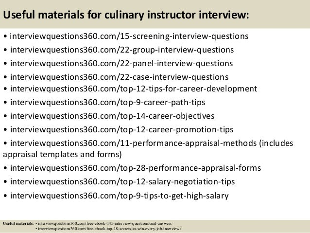 Useful Materials For Culinary Instructor Interview: .