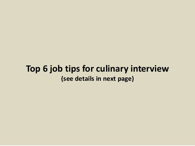 13. Top 6 Job Tips For Culinary Interview ...