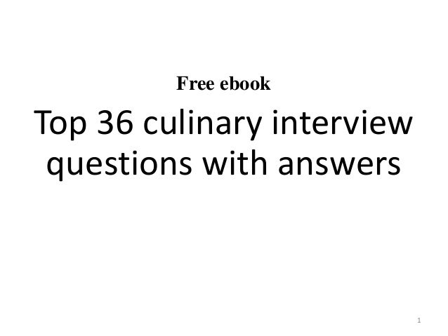Top 36 Culinary Interview Questions With Answers Pdf