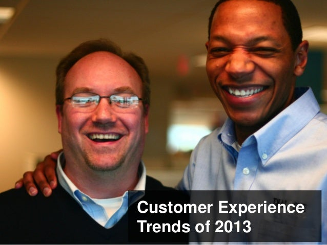 Customer Experience Trends of 2013