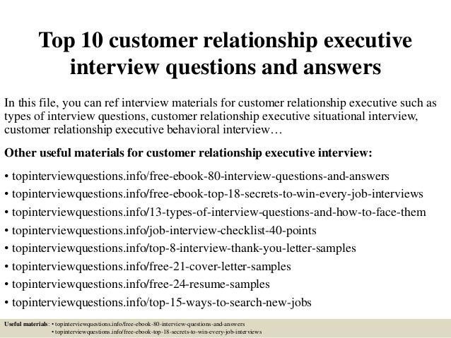 top 10 customer relationship executive interview questions and answers 1 638 jpg cb 1426967164