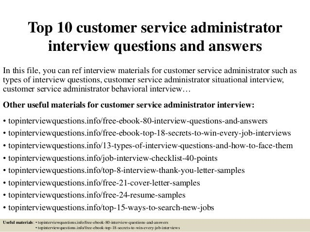 top 10 customer service administrator interview questions and answers in this file - Customer Service Administrator Sample Resume