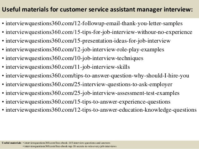 Elegant ... 15. Useful Materials For Customer Service Assistant Manager Interview:  ... On Assistant Manager Interview Questions