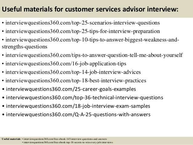 ... 14. Useful Materials For Customer Services Advisor Interview: ...