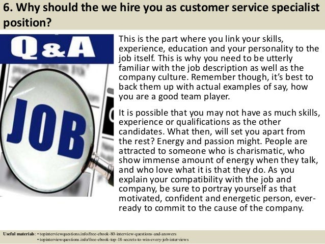 7 6 why should the we hire you as customer service specialist - Customer Service Specialist Skills