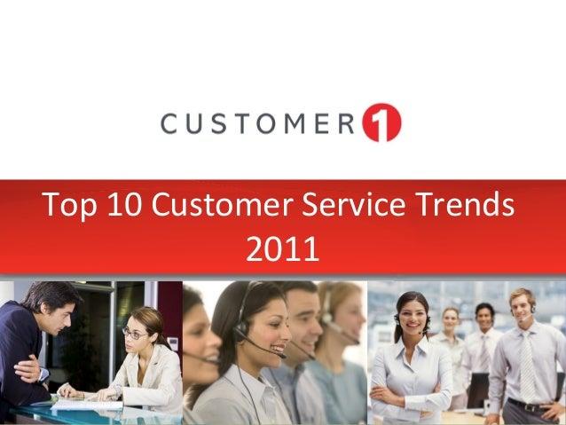 Top 10 Customer Service Trends 2011